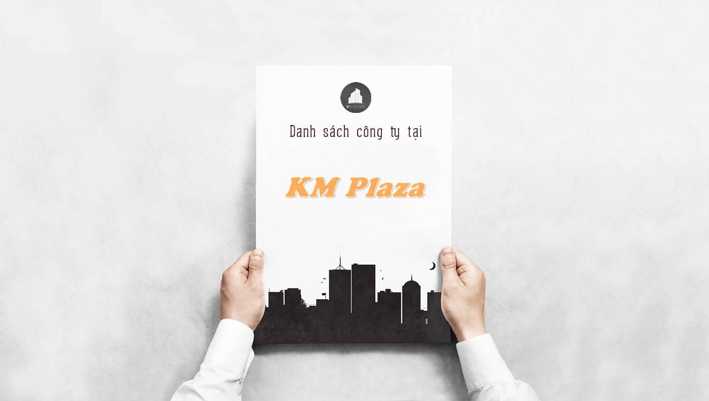 Danh sách công ty tại tòa nhà KM Plaza, Quận 3