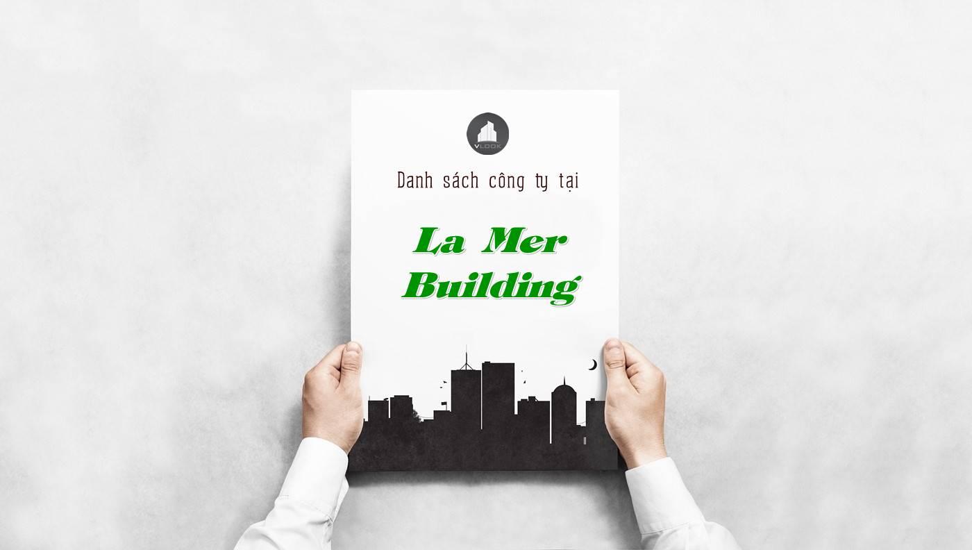 Danh sách công ty tại tòa nhà La Mer Building, Quận 3