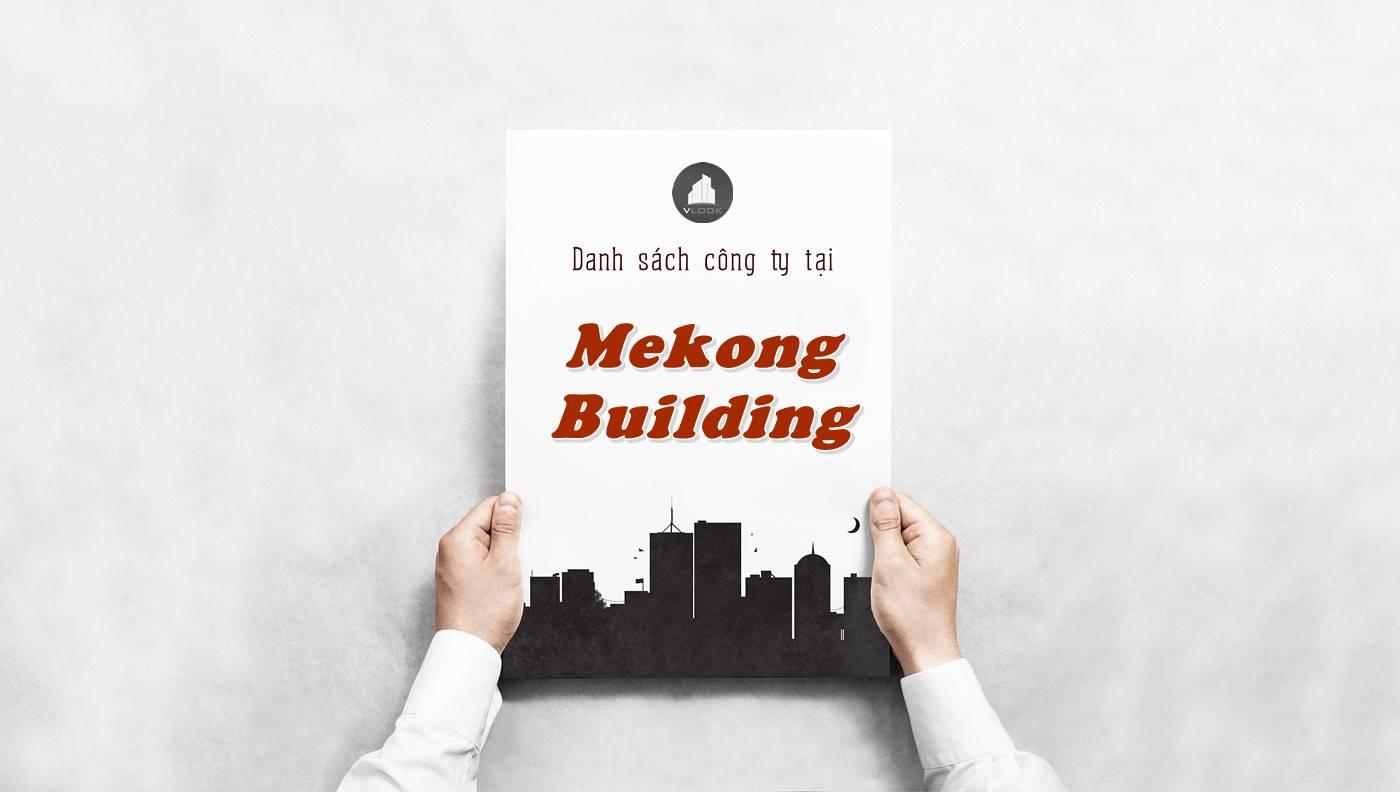 Danh sách công ty tại tòa nhà Mekong Building, Quận 10