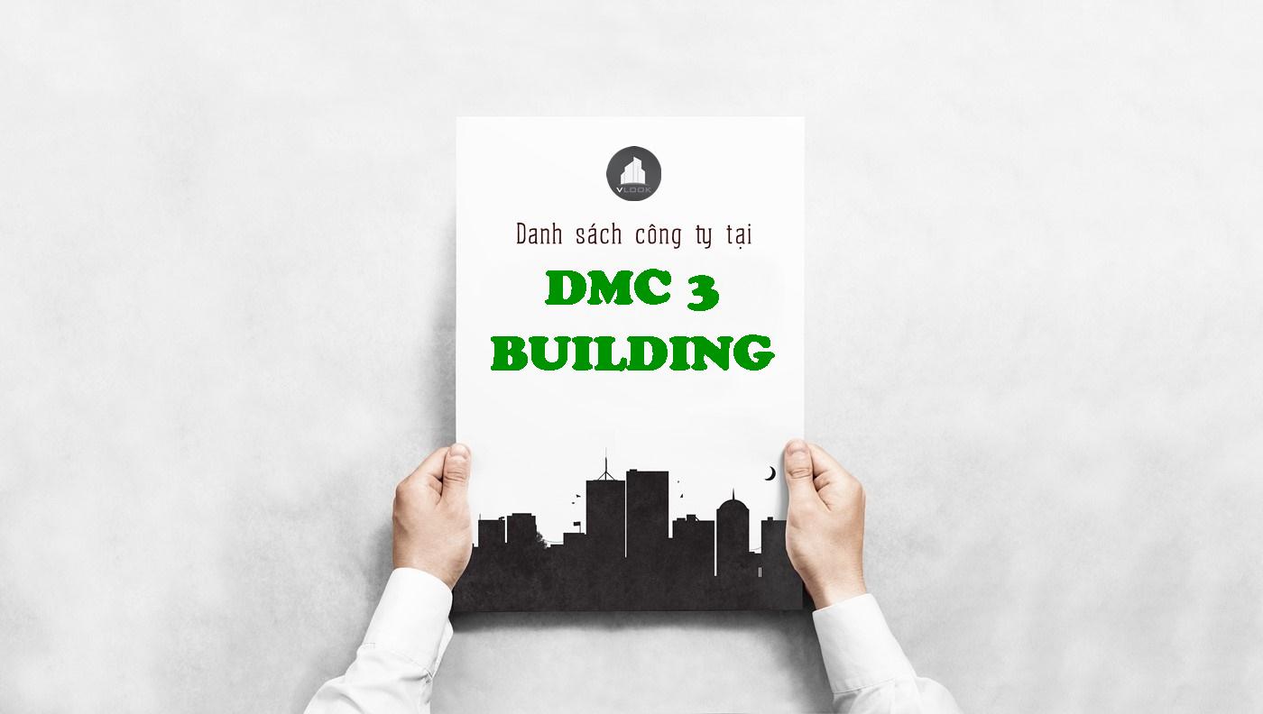 Danh sách công ty tại tòa nhà DMC 3 Building, Miếu Nổi, Quận Bình Thạnh