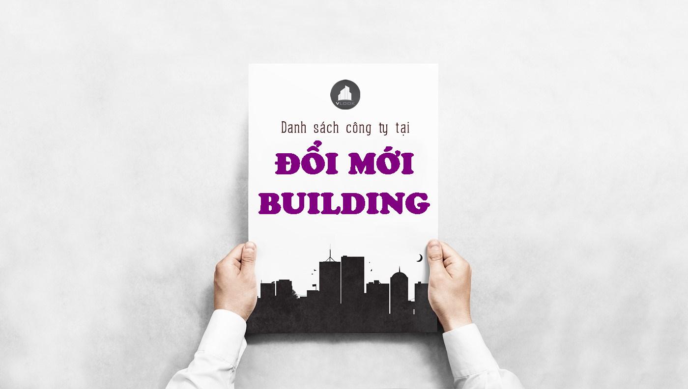 Danh sách công ty tại tòa nhà Đổi Mới Building, Bạch Đằng, Quận Tân Bình