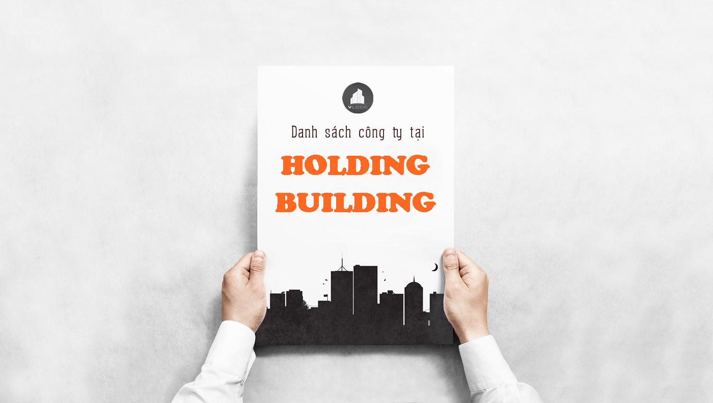Danh sách công ty tại tòa nhà Holding Building Đường D3, Quận Bình Thạnh