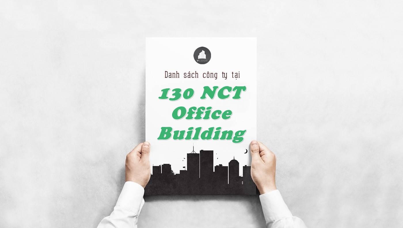 Danh sách công ty thuê văn phòng tại 130 NCT Office Building, Quận 1
