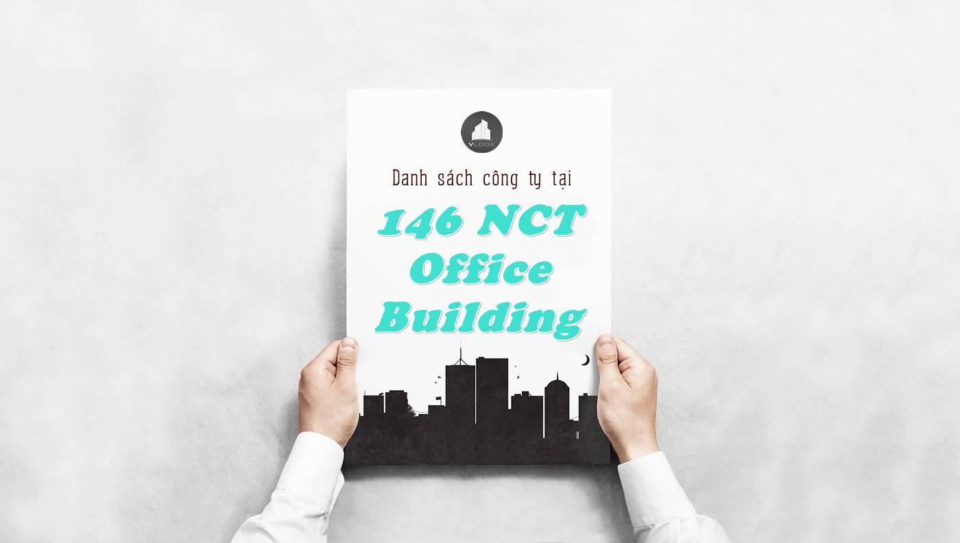 Danh sách công ty thuê văn phòng tại 146 NCT Office Building, Quận 1
