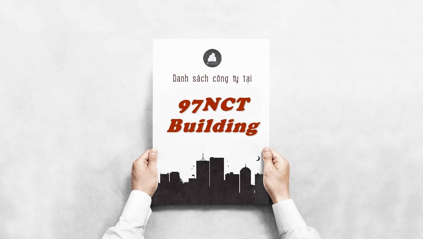 Danh sách công ty thuê văn phòng tại 97NCT Building, Quận 1