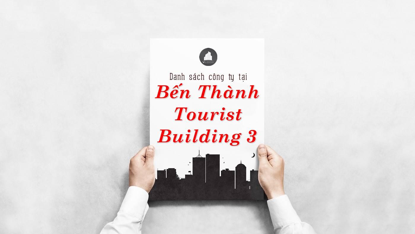 Danh sách công ty thuê văn phòng tại Bến Thành Tourist Building 3, Quận 1