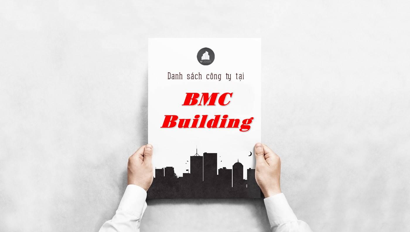 Danh sách công ty thuê văn phòng tại BMC Building, Quận 1