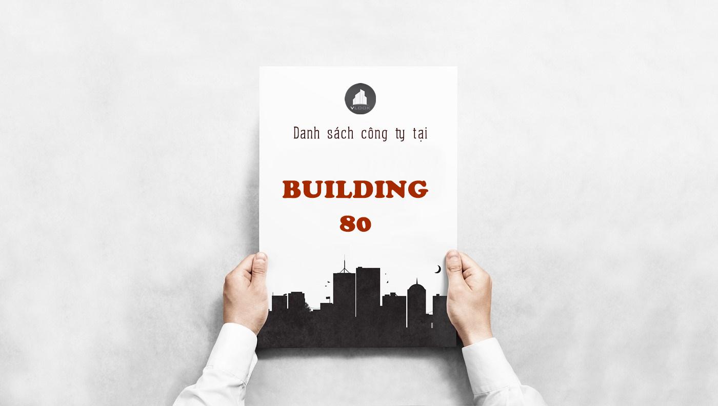 Danh sách công ty tại tòa nhà Building 80, Bạch Đằng, Quận Tân Bình