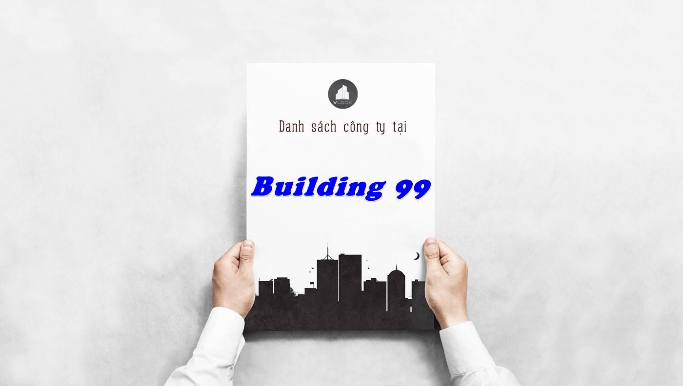 Danh sách công ty thuê văn phòng tại Building 99, Quận 1