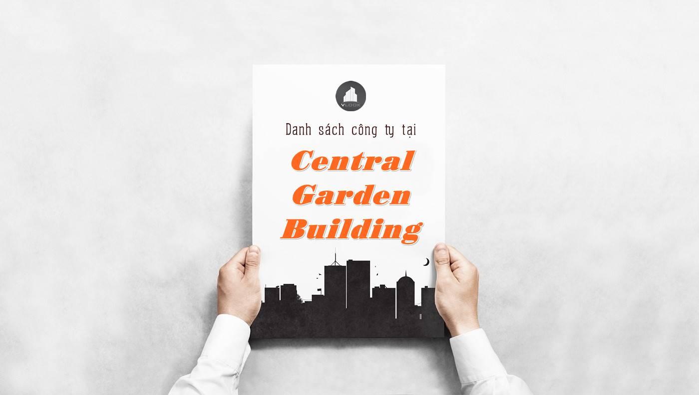 Danh sách công ty thuê văn phòng tại Central Garden Building, Quận 1