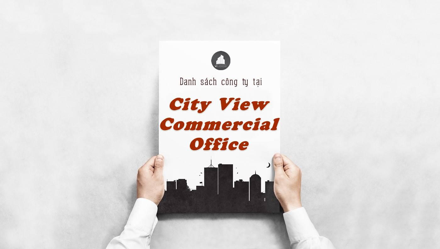 Danh sách công ty thuê văn phòng tại City View Commercial Office, Quận 1