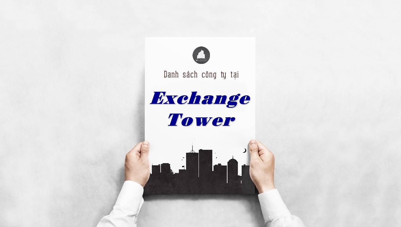 Danh sách công ty thuê văn phòng tại Exchange Tower, Quận 1