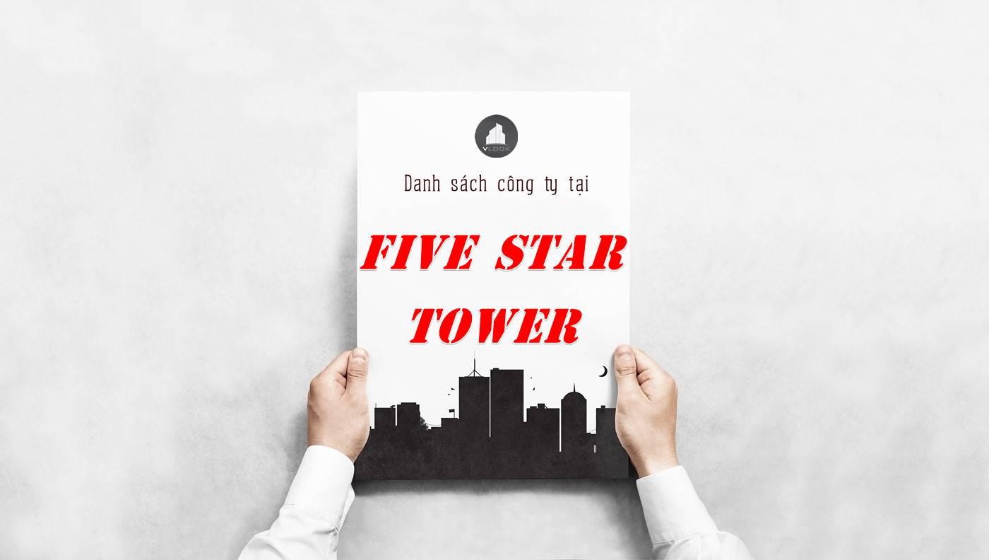 Danh sách công ty thuê văn phòng tại Five Star Tower, Quận 1