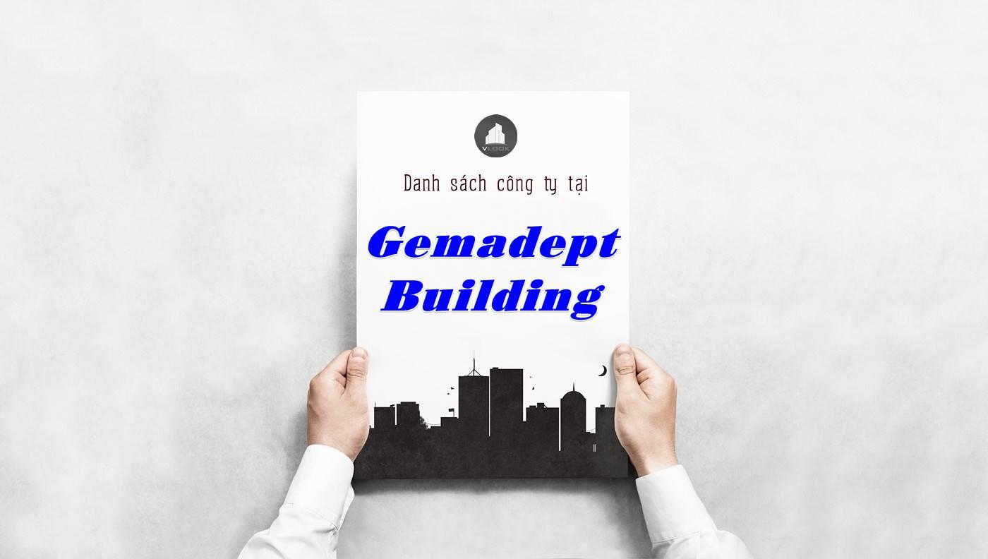 Danh sách công ty thuê văn phòng tại Gemadept Building, Quận 1