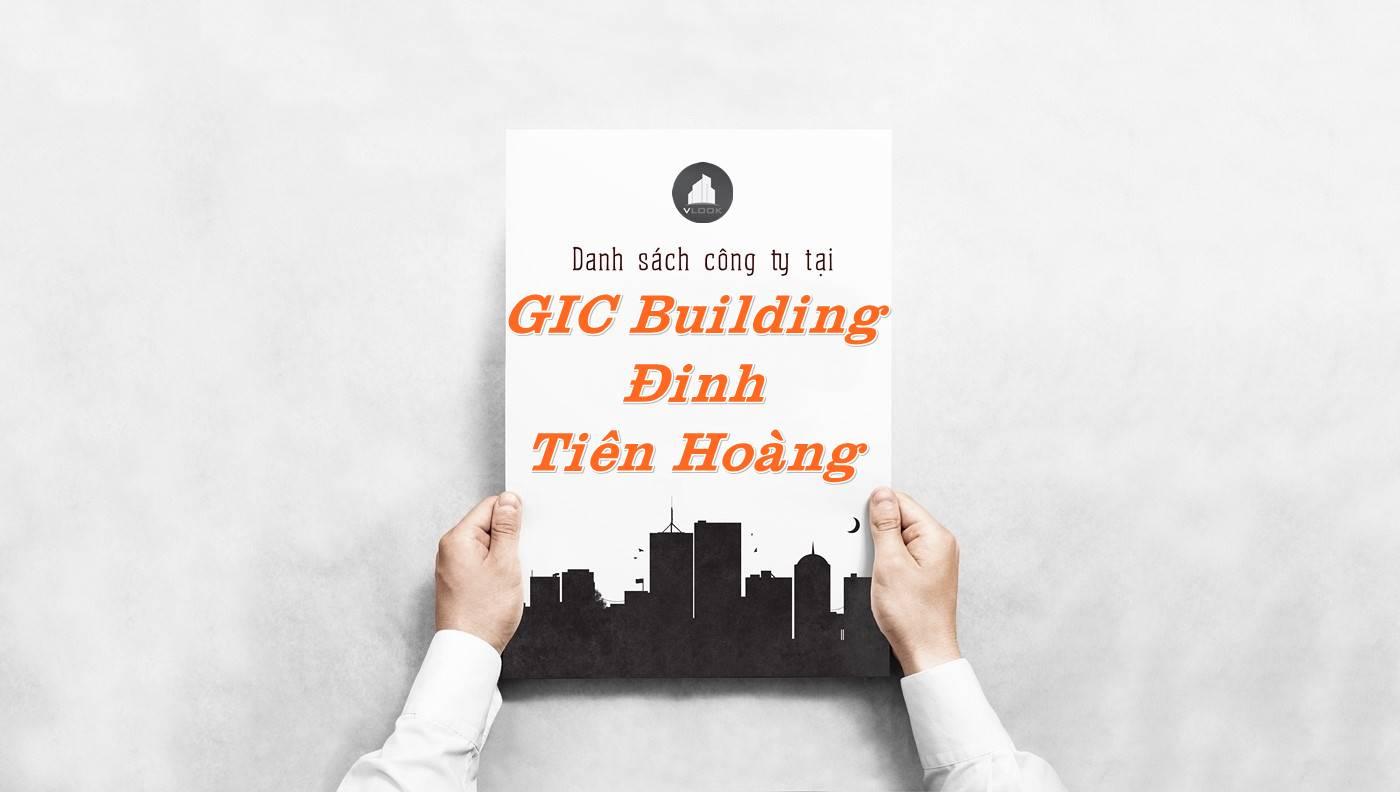 Danh sách công ty thuê văn phòng tại GIC Building Đinh Tiên Hoàng, Quận 1
