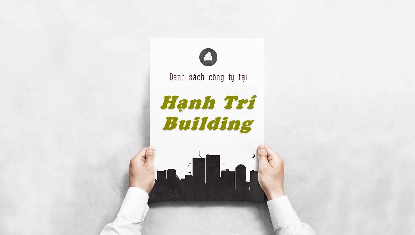 Danh sách công ty thuê văn phòng tại Hạnh Trí Building, Quận 1