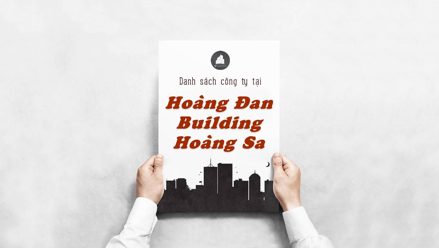 Danh sách công ty thuê văn phòng tại Hoàng Đan Building Hoàng Sa, Quận 1