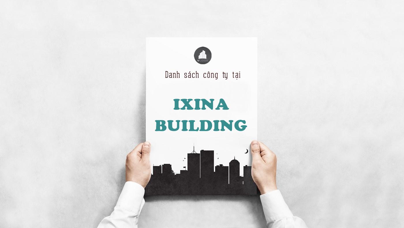 Danh sách công ty tại tòa nhà IXINA Building, Cộng Hòa, Quận Tân Bình