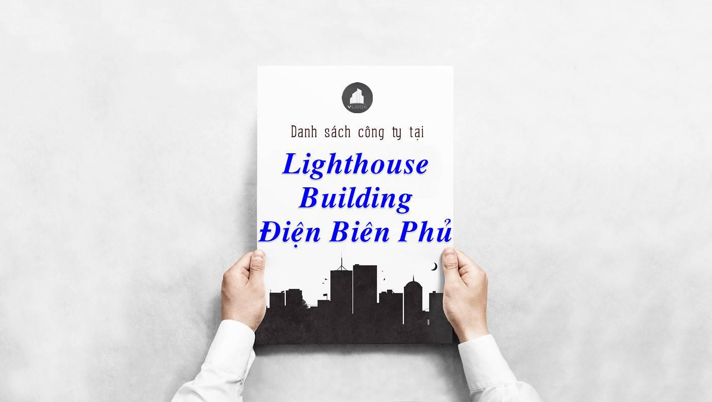 Danh sách công ty thuê văn phòng tại Lighthouse Building Điện Biên Phủ, Quận 1