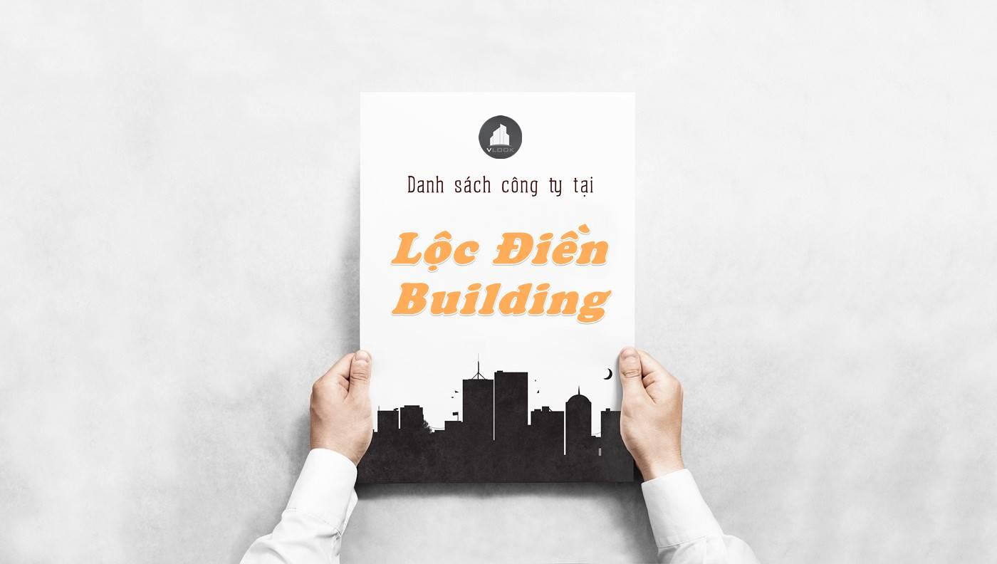 Danh sách công ty thuê văn phòng tại Lộc Điền Building, Quận 1