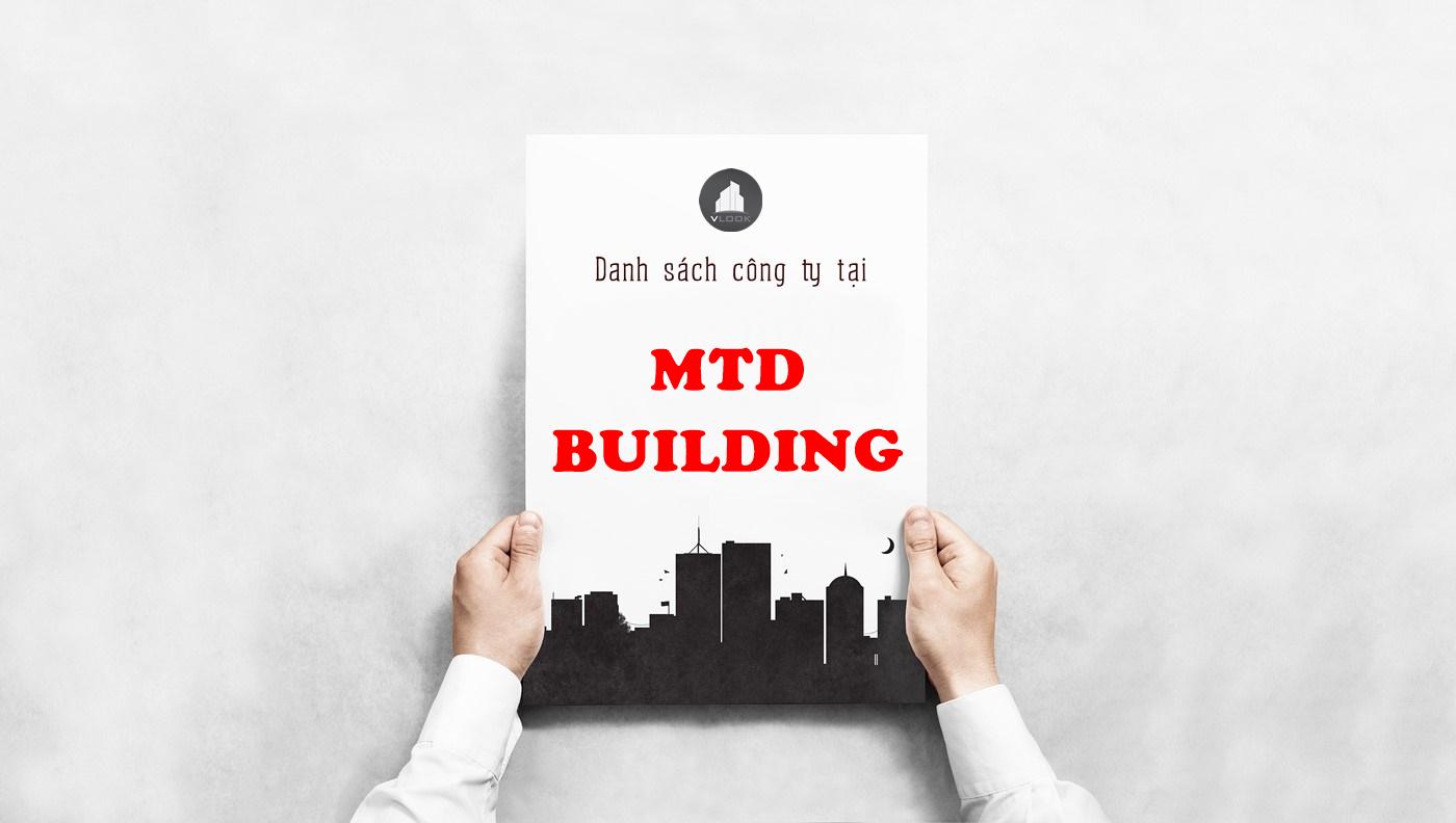 Danh sách công ty tại tòa nhà MTD Building, Xuân Hồng, Quận Tân Bình
