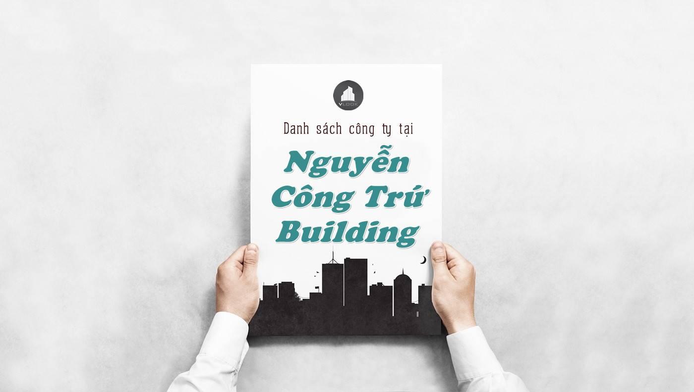 Danh sách công ty thuê văn phòng tại Nguyễn Công Trứ Building, Quận 1