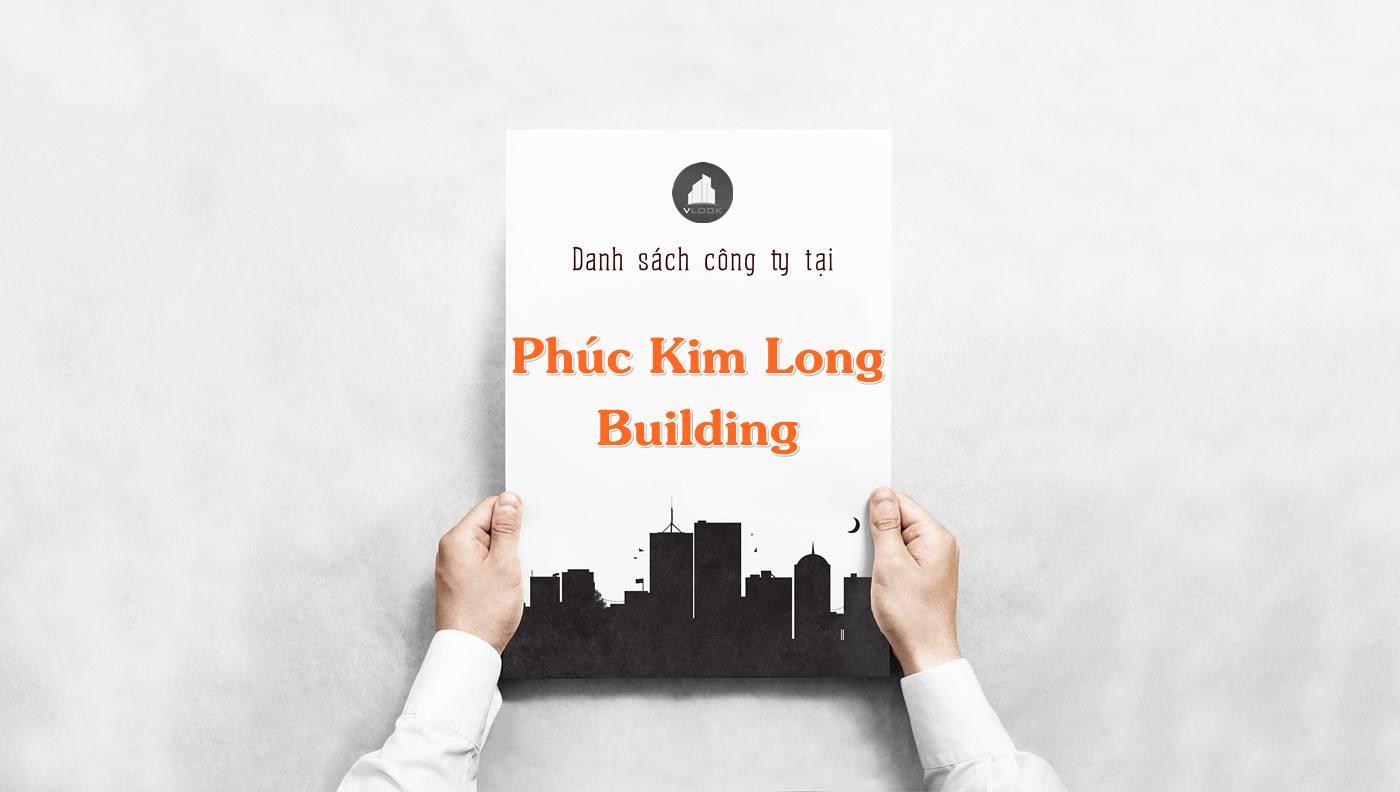 Danh sách công ty thuê văn phòng tại Phúc Kim Long Building, Quận 1