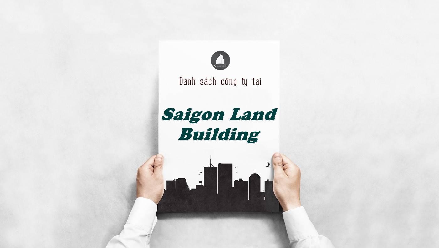 Danh sách công ty thuê văn phòng tại Saigon Land Building, Quận 1