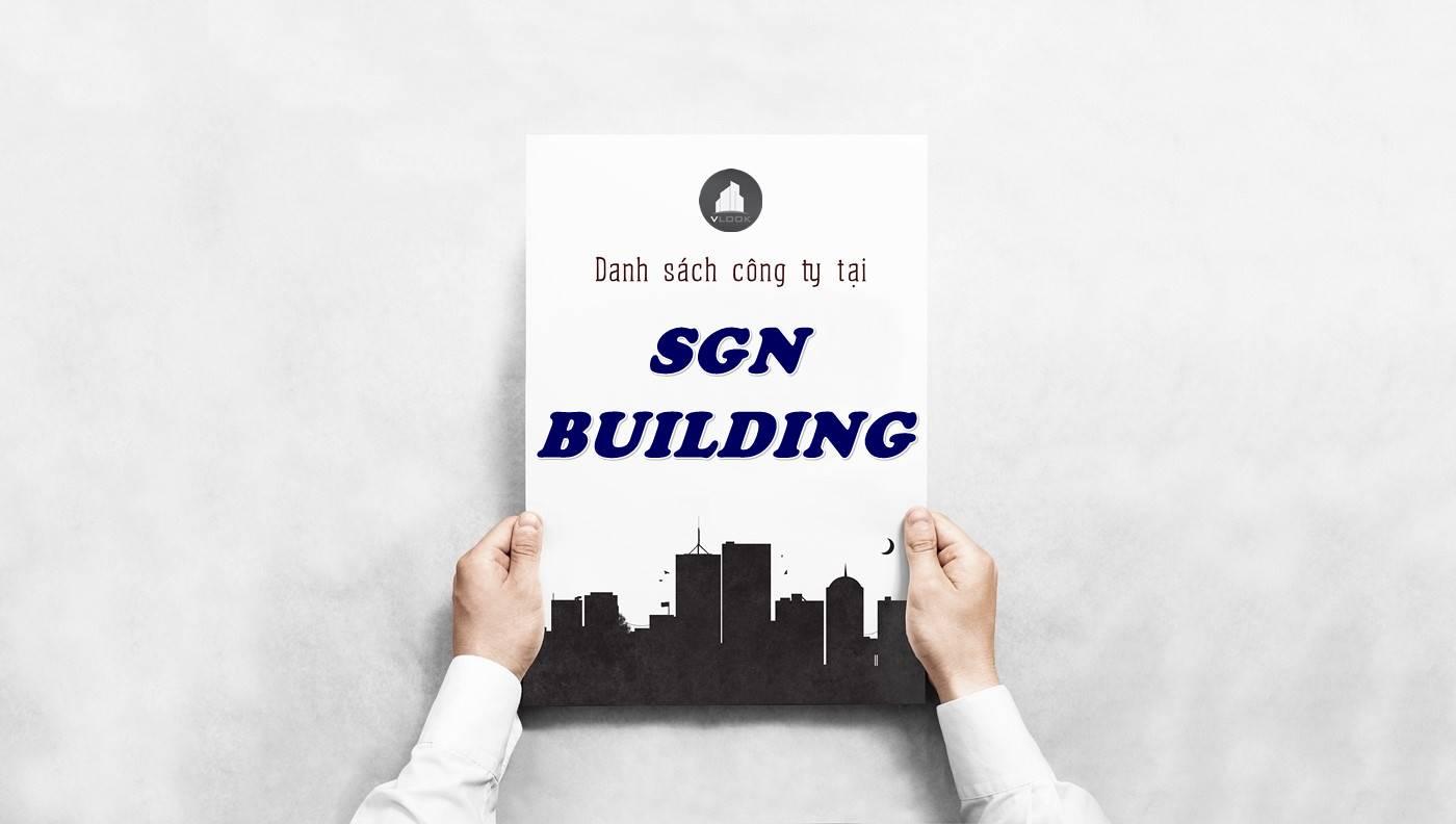 Danh sách công ty thuê văn phòng tại SGN Building, Quận 1