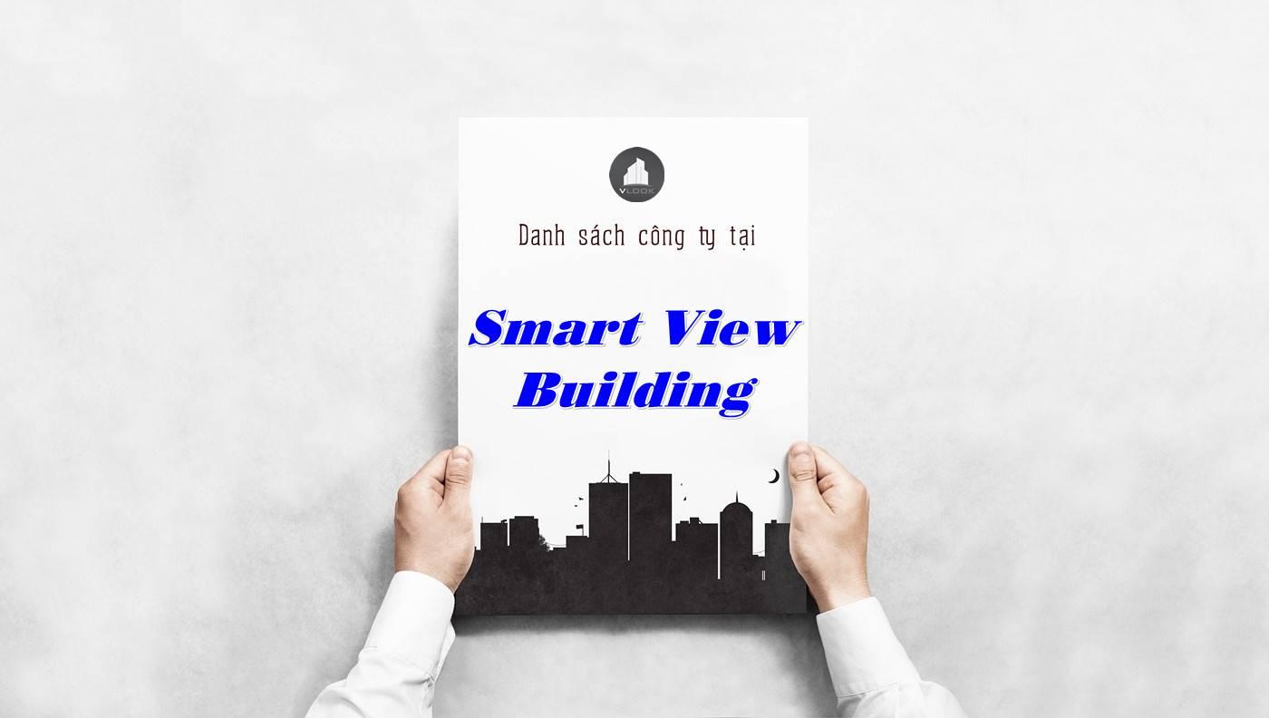 Danh sách công ty thuê văn phòng tại Smart View Building, Quận 1