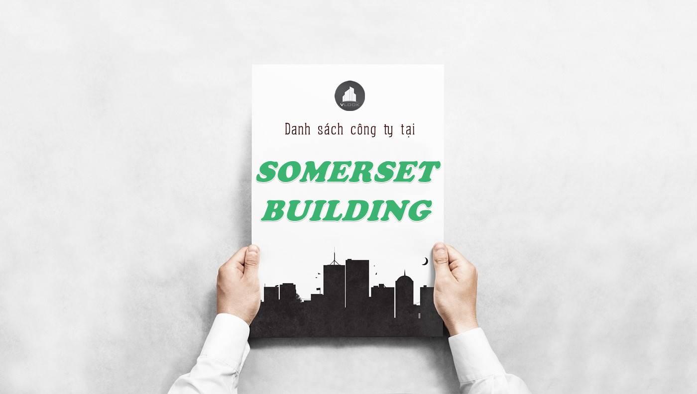 Danh sách công ty thuê văn phòng tại Somerset Building, Quận 1