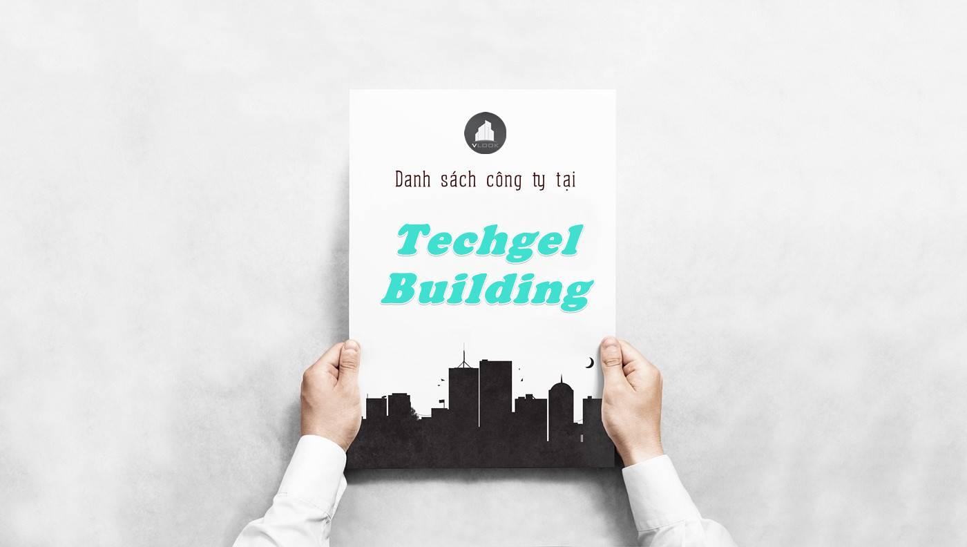 Danh sách công ty thuê văn phòng tại Techgel Building, Quận 1