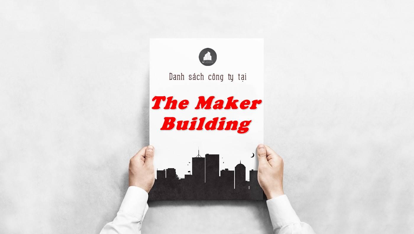 Danh sách công ty thuê văn phòng tại The Maker Building, Quận 1