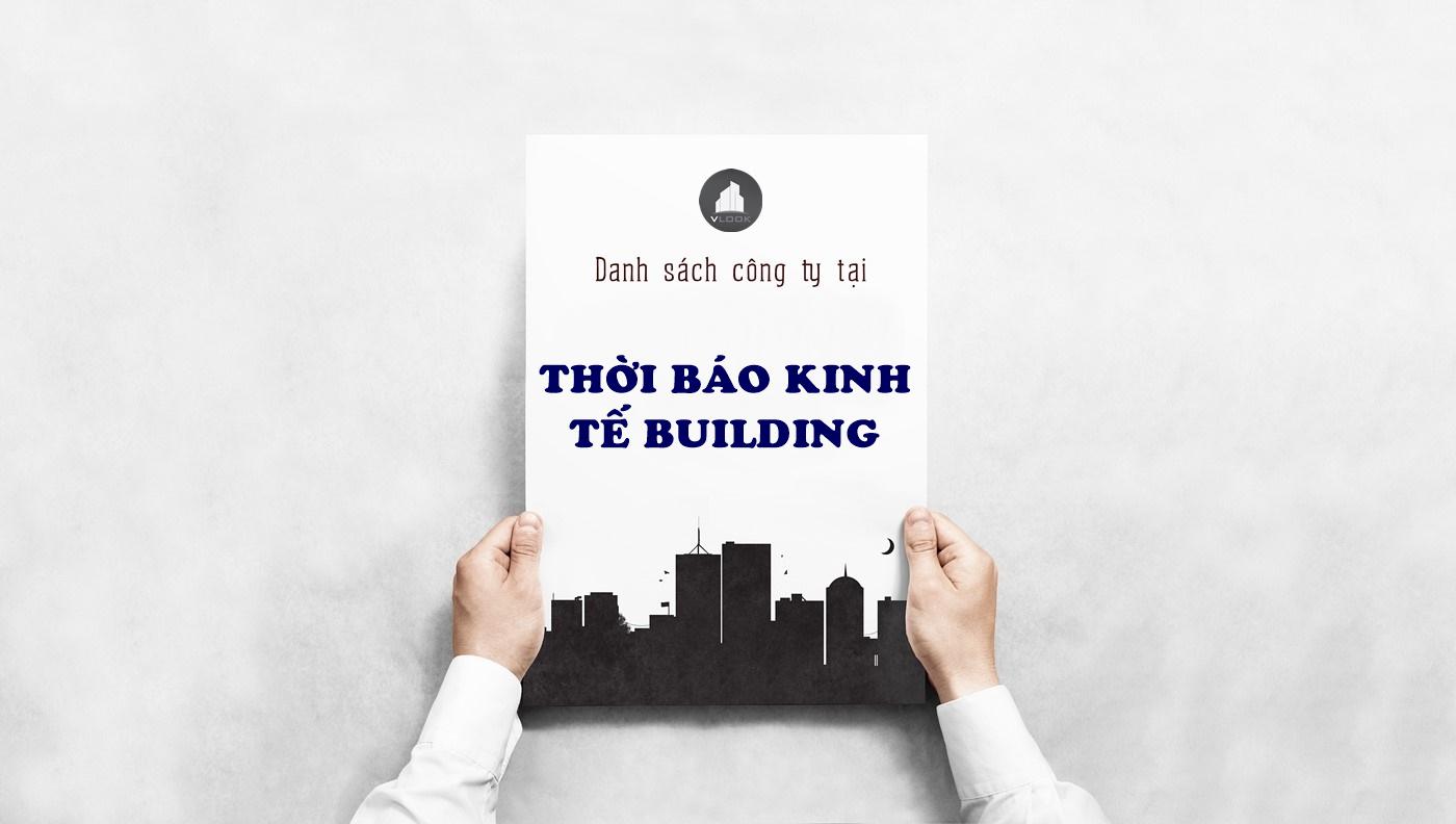 Danh sách công ty tại tòa nhà Thời Báo Kinh Tế Building, Hoàng Việt, Quận Tân Bình