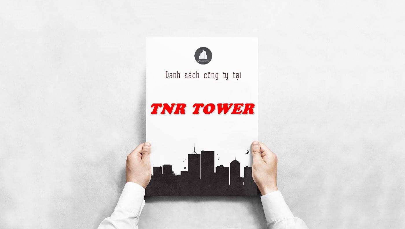 Danh sách công ty tại tòa nhà TNR Tower, Quận 1