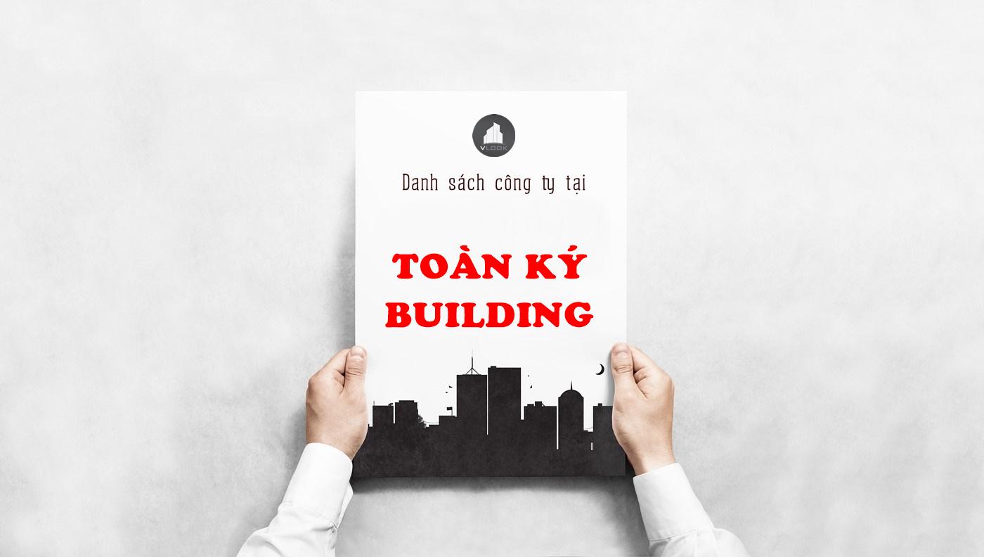 Danh sách công ty tại tòa nhà Toàn Ký Building, Lê Trung Nghĩa, Quận Tân Bình