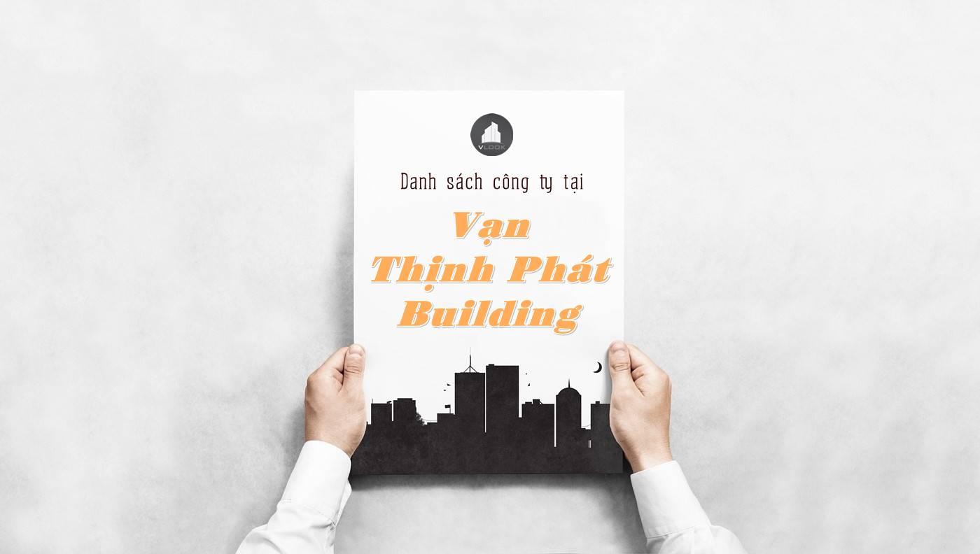 Danh sách công ty thuê văn phòng tại Vạn Thịnh Phát Building, Quận 1