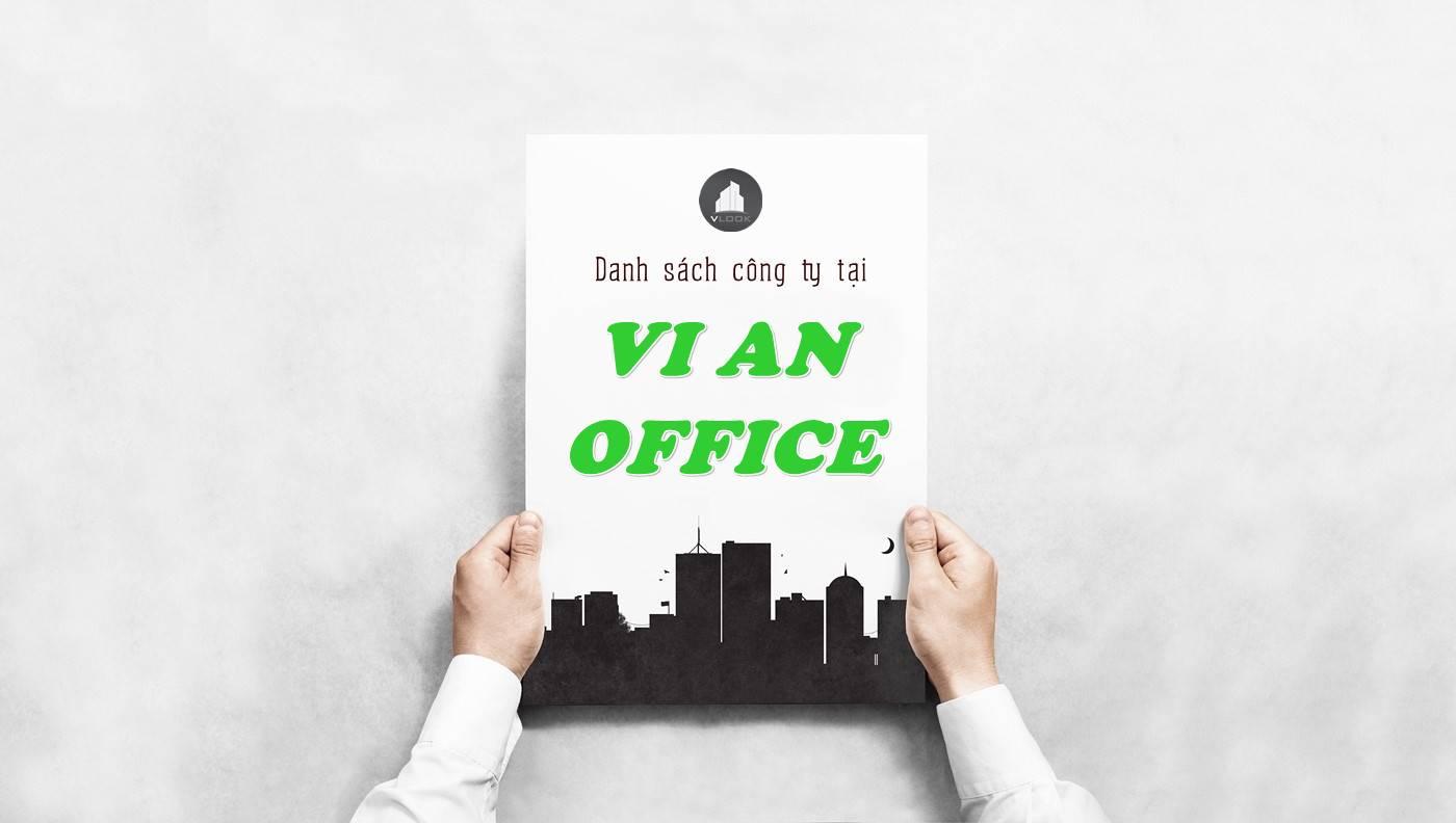 Danh sách công ty thuê văn phòng tại Vi An Office, Quận 10