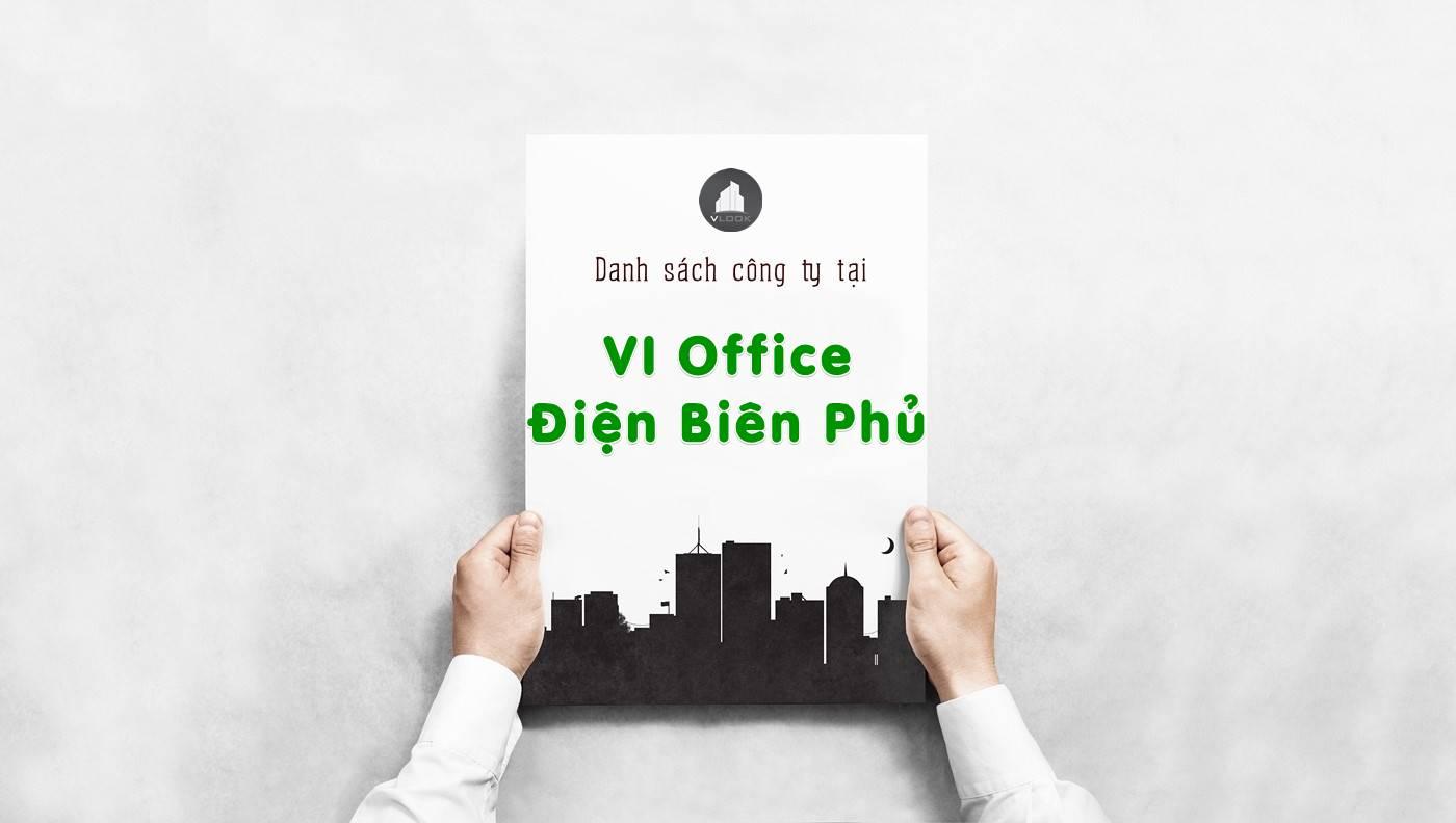 Danh sách công ty thuê văn phòng tại tòa nhà VI Office Điện Biên Phủ, Quận 1