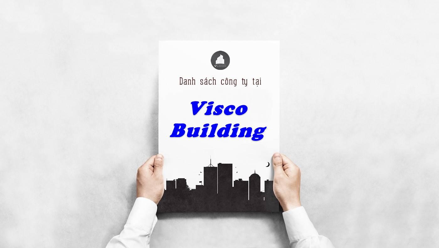 Danh sách công ty thuê văn phòng tại Visco Building, Quận 1