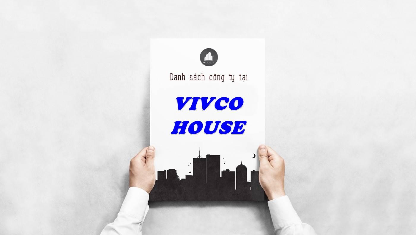 Danh sách công ty thuê văn phòng tại Vivco House, Quận 1