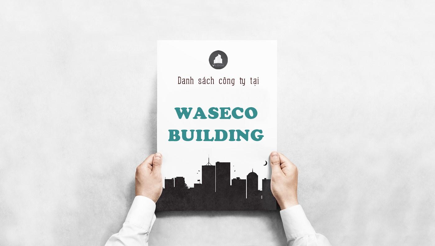 Danh sách công ty tại tòa nhà Waseco Building, Phổ Quang, Quận Tân Bình