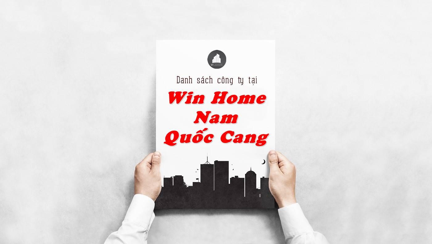 Danh sách công ty thuê văn phòng tại Win Home Nam Quốc Cang, Quận 1
