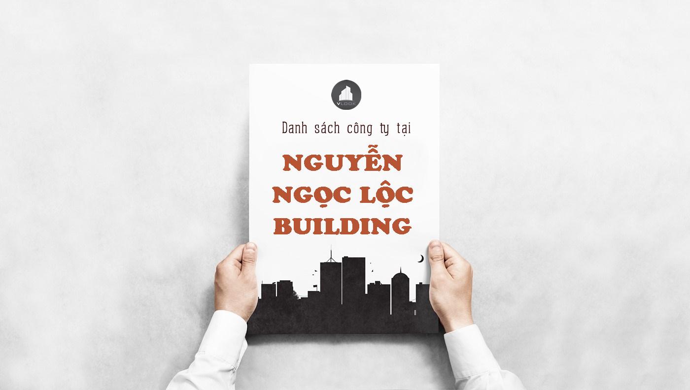 Danh sách công ty thuê văn phòng tại Nguyễn Ngọc Lộc Building, Quận 10
