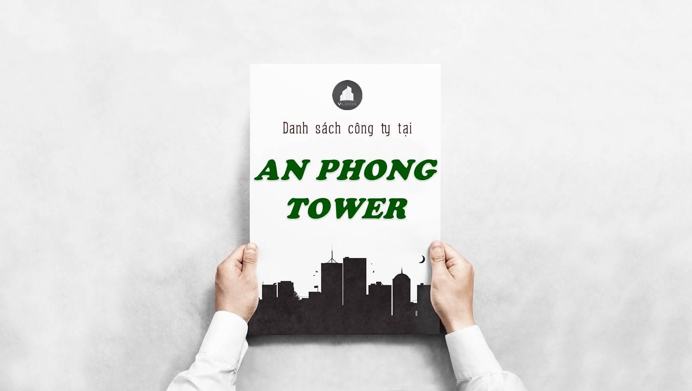 Danh sách công ty thuê văn phòng tại An Phong Tower, Quận Bình Thạnh