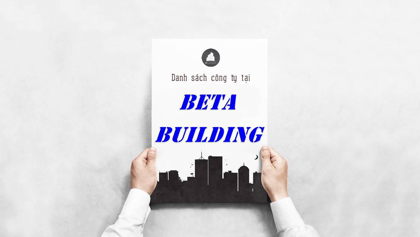 Danh sách công ty thuê văn phòng tại Beta Building, Quận 1