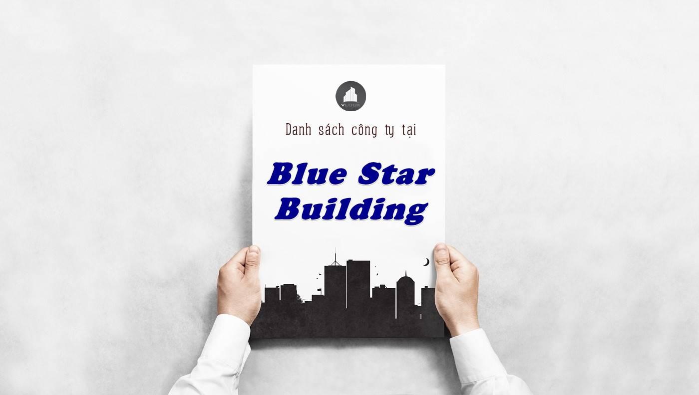 Danh sách công ty thuê văn phòng tại Blue Star Building, Quận 1