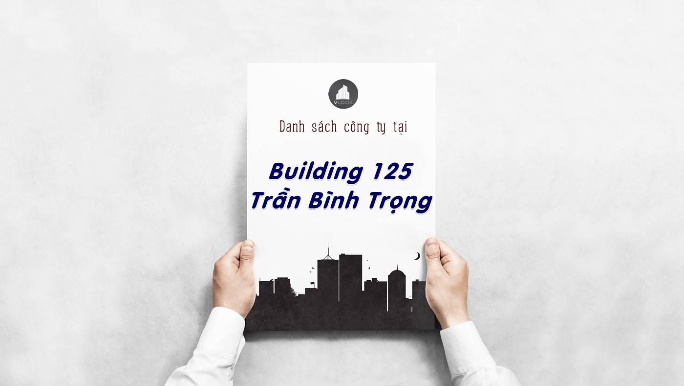 Danh sách công ty thuê văn phòng tại Building 125 Trần Bình Trọng, Quận 5