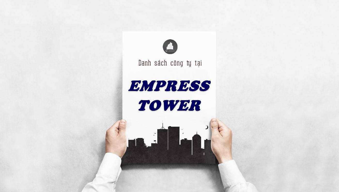 Danh sách công ty thuê văn phòng tại Empress Tower, Quận 1