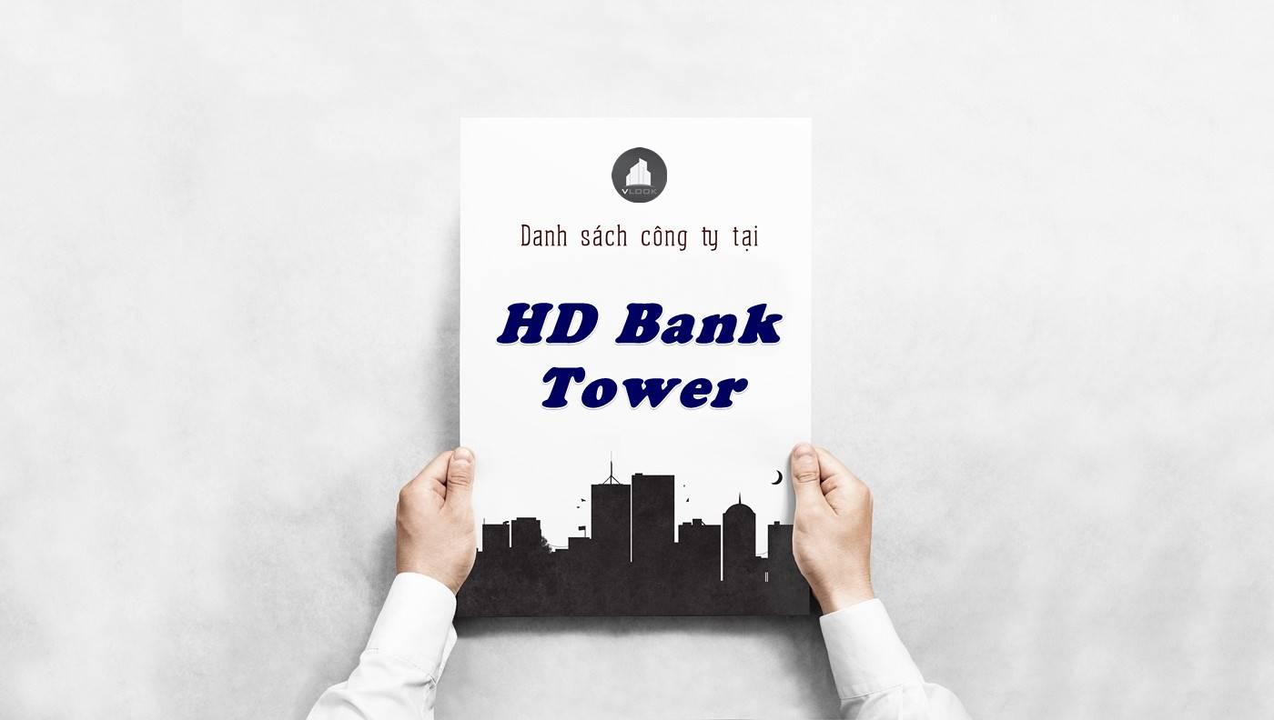 Danh sách công ty thuê văn phòng tại HD Bank Tower, Quận 1